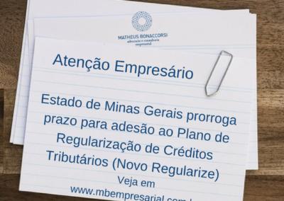 Estado de Minas Gerais prorroga prazo para adesão ao Plano de Regularização de Créditos Tributários (Novo Regularize)